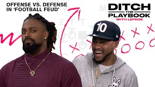 Offense Takes on Defense in 'Football Feud' | Ditch the Playbook