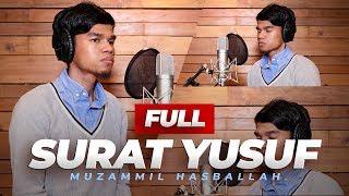 Download Lagu SURAH YUSUF FULL (IRAMA AJAM, NAHAWAND, KURDI) - MUZAMMIL HASBALLAH mp3
