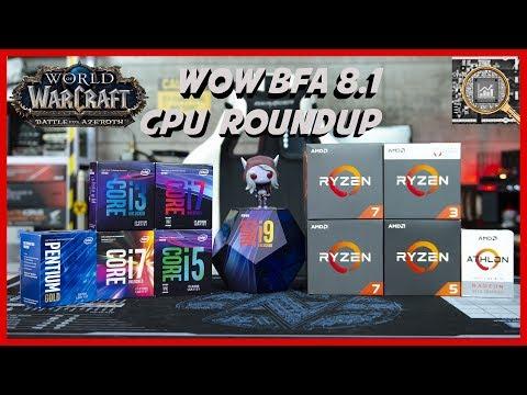 WoW BFA 8 1 CPU Roundup - Dungeons and Raid Benchmarked! - YouTube
