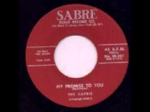 The Capris - My Promise To You - SABRE RECORDS 201 -1959