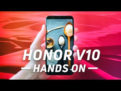 Honor View 10 (a.k.a Honor V10) Hands On