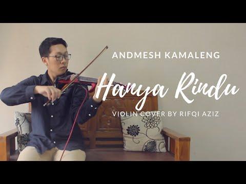 andmesh-kamaleng---hanya-rindu-(violin-cover-by-rifqi-aziz)