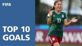 TOP 10 GOALS - FIFA U20'S WOMEN'S WORLD CUP 2018