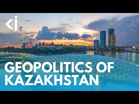 Geopolitics of KAZAKHSTAN: Between CHINESE DRAGON and RUSSIAN BEAR - KJ REPORTS