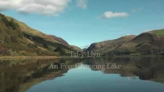tal y llyn an ever changing lake