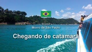 Chegando em Morro de São Paulo de catamarã