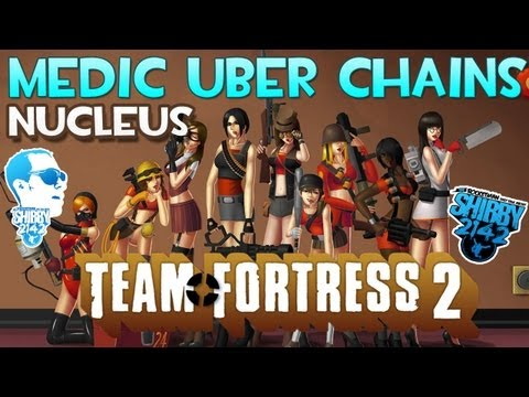 TF2 Uber Medic Chain on Nucleus - Ubersaw / Medigun Combo - DIRECTOR'S CHALLENGE response!