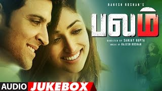 Kaabil Tamil Songs Audio Jukebox  | Hrithik Roshan, Yami Gautam