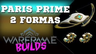 Warframe (BUILDS) pt-BR | Paris Prime - 2 Formas