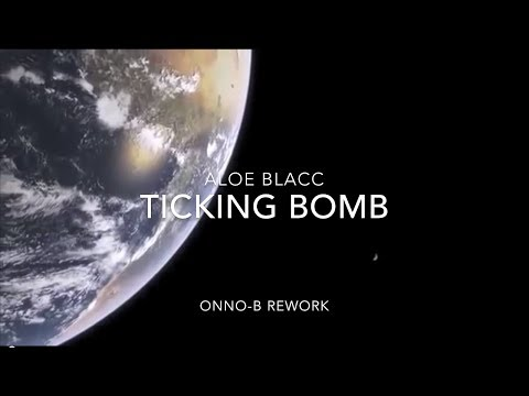 Ticking Bomb - Aloe Blacc - Onno B Rework music