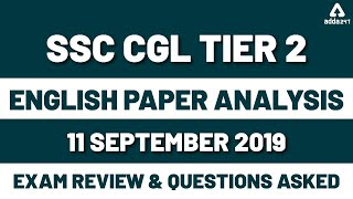 SSC CGL Tier 2 English Paper Analysis 2019 Sept 11 | Exam Review & Solution