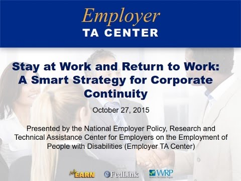 Stay at Work and Return to Work: A Smart Strategy for Corporate Continuity