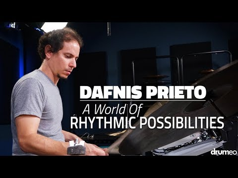 Dafnis Prieto - A World Of Rhythmic Possibilities (FULL DRUM LESSON) - Drumeo