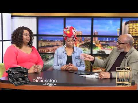 The Discussion w The  Writer Fred - We celebrate Black Women