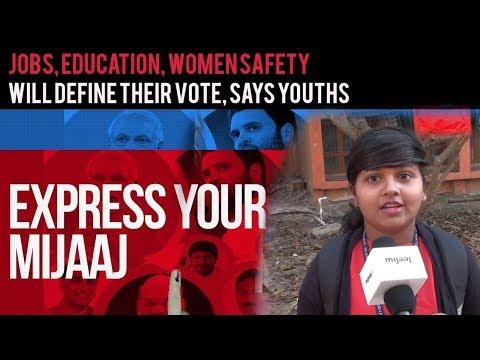 Jobs, Education, Women safety will define their vote: Youths | Express Your Mijaaj | Mijaaj News