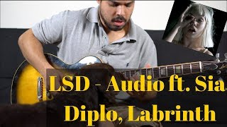 Download Lagu LSD - Audio ft. Sia, Diplo, Labrinth (GUITAR COVER) Mp3