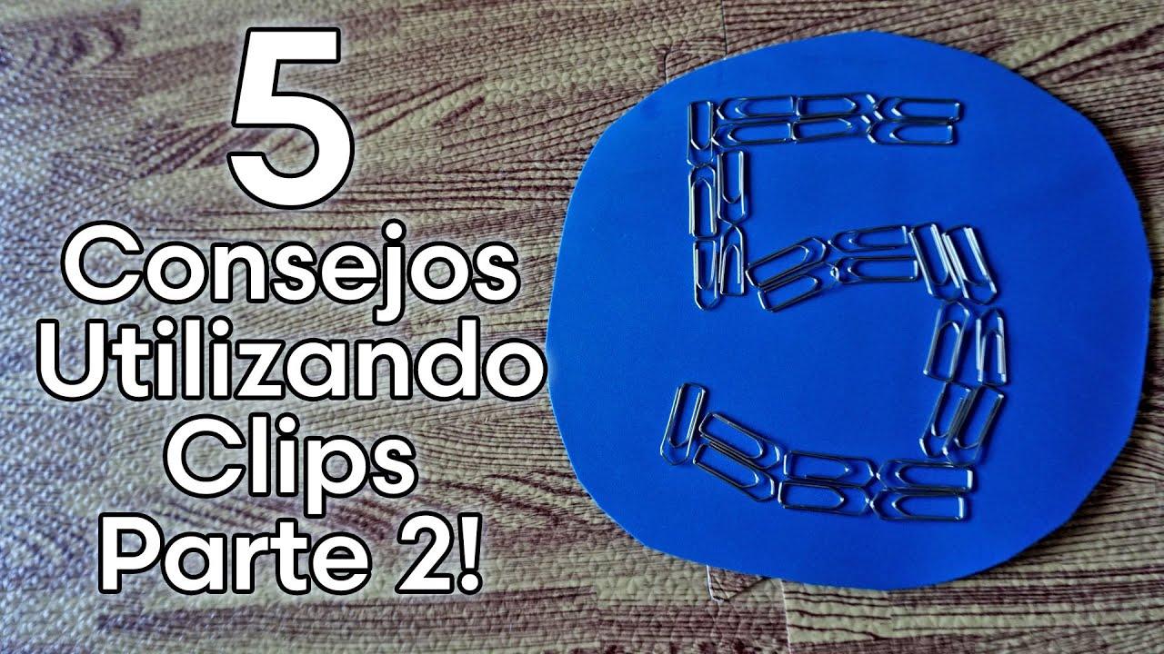 5 CONSEJOS UTILIZANDO CLIPS PARTE - 2