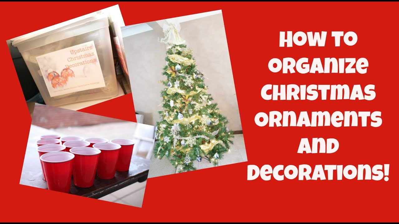 how to organize christmas ornaments and decorations