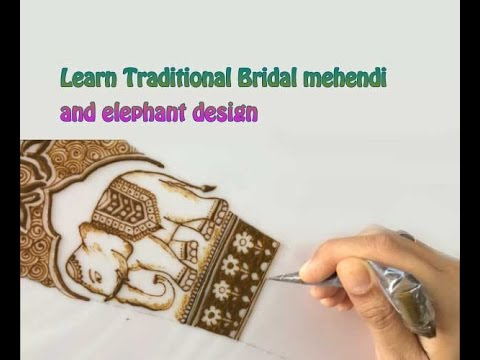 learn traditional Indian bridal mehendi and elephant design episode 5