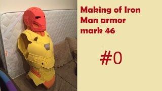 Making of iron man armor mark 46/Создание костюма железного человека.(Спасибо за 100 подписчиков, ребята! Это видео - анонс серии видео о поэтапном создании костюма железного чело..., 2016-09-11T17:21:08.000Z)