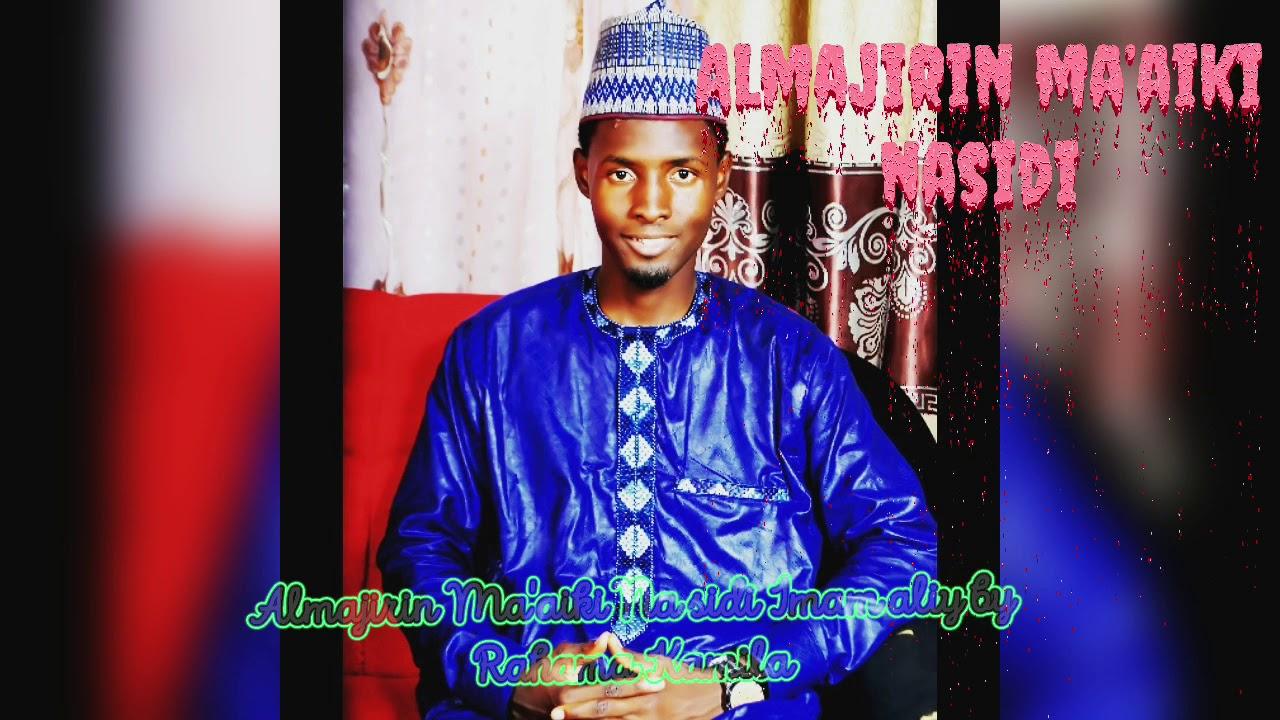 Download Almajirin Ma'aiki Na sidi Imam aliy by Rahama Kamila