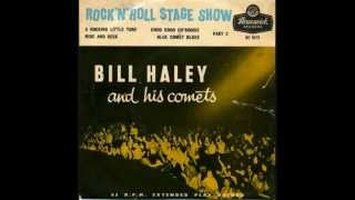 A Rocking Little Tune  -  Bill Haley and The Comets.