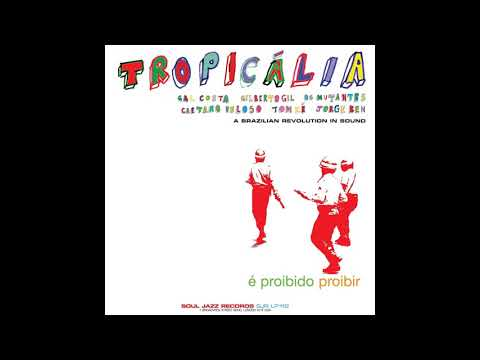 Tropicália (A Brazilian Revolution In Sound)