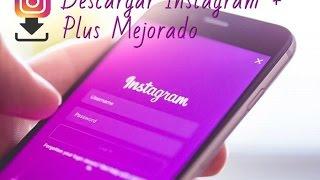 Descargar Instagram + Plus mejorado