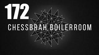 CHESS Boiler Room #172