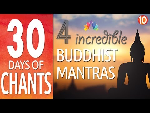 Buddhist Meditation Chants | 4 Incredible Mantras for Positive Energy, Peace & Prosperity