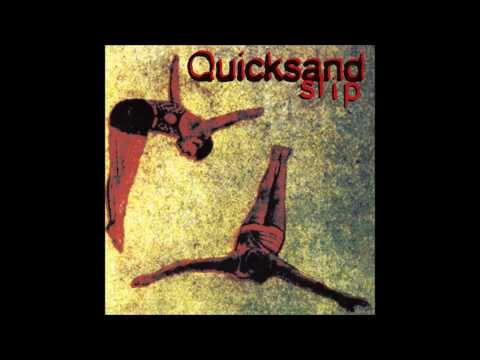 Quicksand - Slip (Polydor Records) (1993) (Full Album)