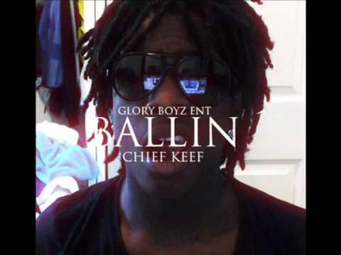 Chief Keef- Ballin (HQ) (NEW)