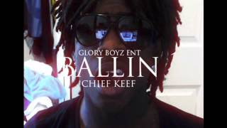 Chief Keef Ballin HQ NEW
