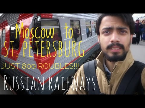 My Experience of train journey in Russia  - Moscow to St. Petersburg Just at 800 Rubles!!
