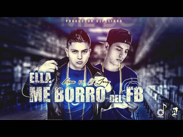 ELLA ME BORRO DEL FACEBOOK - DJ Peligro