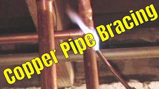 Copper Pipe Bracing. Solder Copper Pipe
