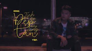 Việt | Tình Đẹp Đến Mấy Cũng Tàn (Official Lyrics Video)