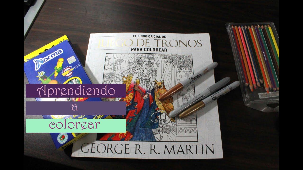 Aprendí a colorear! || Juego de tronos para colorear - YouTube