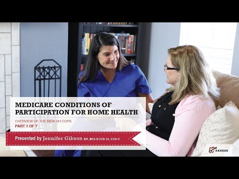 Axxess | Home Health Medicare Conditions of Participation Webinar Series Part 1