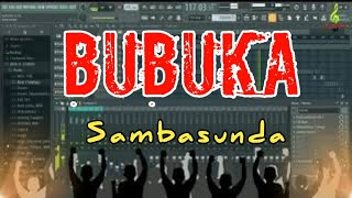 Download Mp3 Bubuka - Sambasunda || Cover Fl Studio By Studio57
