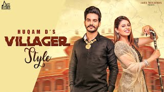 Villager Style (Full ) Huqam D New Punjabi Songs 2019 Latest Punjabi Song 2019