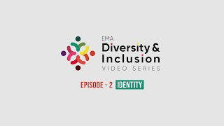 [EP.2] #EMADiversityAndInclusion Identity, diversity and inclusion #ErasmusExperience #EMAProjects