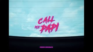 Feder & Ofenbach - Call Me Papi, feat Dawty Music (Official Music Video)