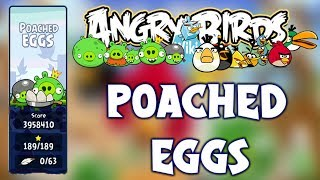 Angry Birds Classic Poached Eggs 1-1 To 3-15 Full Gameplay 3 Star !!