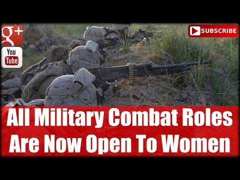 All Military Combat Roles Are Now Open To Women| Fire Watch EP #12