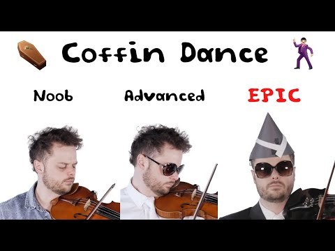 5 Levels of Coffin Dance: Noob to Epic
