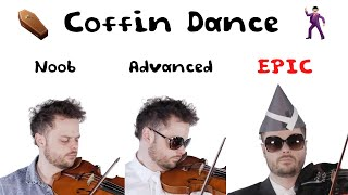 5 Levels of Coffin Dance: Noob to E...