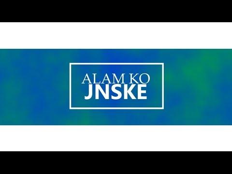 Alam Ko - Jnske // (Lyric Video)