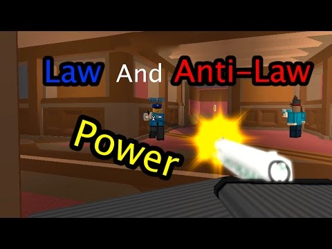 Roblox Framed - Law and Anti-Law Power