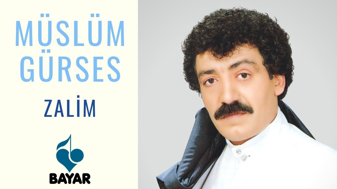 Müslüm Gürses - Zalim/şarkısı dinle